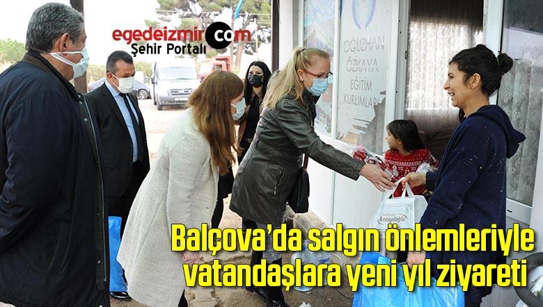 Balçova'da salgın önlemleriyle vatandaşlara yeni yıl ziyareti