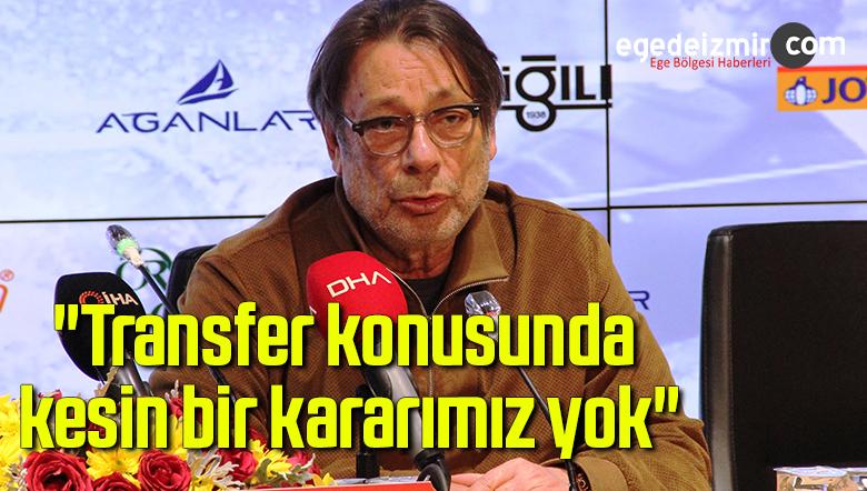 """Mehmet Sepil: """"Transfer konusunda kesin bir kararımız yok"""""""