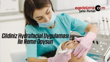 Cildiniz Hydrafacial Uygulaması İle Neme Doysun