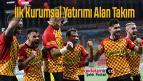 Süper Lig 'in İlk Kurumsal Yatırımını Alan Takım Göztepe