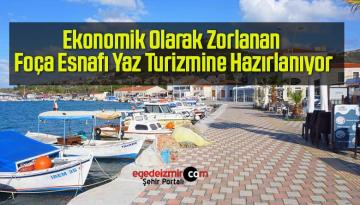 Ekonomik Olarak Zorlanan Foça Esnafı Yaz Turizmine Hazırlanıyor