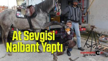 Motor Ustasıydı, At Sevgisi İçin Mesleğini Değiştirdi Nalbant Oldu