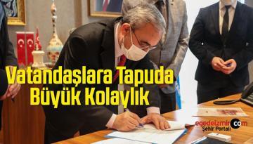 İmzalanan Protokol İle Vatandaşlara Tapuda Büyük Kolaylık