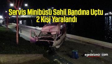 Servis Minibüsü Sahil Bandına Uçtu, 2 Kişi Yaralandı