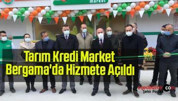 Tarım Kredi Market Bergama'da Hizmete Açıldı