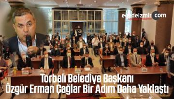 Torbalı Belediye Başkanı Özgür Erman Çağlar Bir Adım Daha Yaklaştı