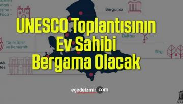UNESCO Toplantısının Ev Sahibi Bergama Olacak