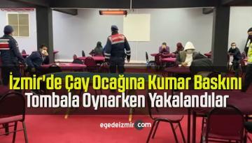 İzmir'de Çay Ocağına Kumar Baskını, Tombala Oynarken Yakalandılar