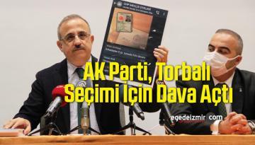 AK Parti, Torbalı Seçimi İçin Dava Açtı