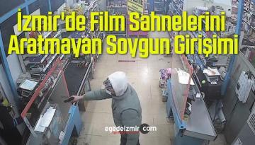 İzmir'de Film Sahnelerini Aratmayan Soygun Girişimi