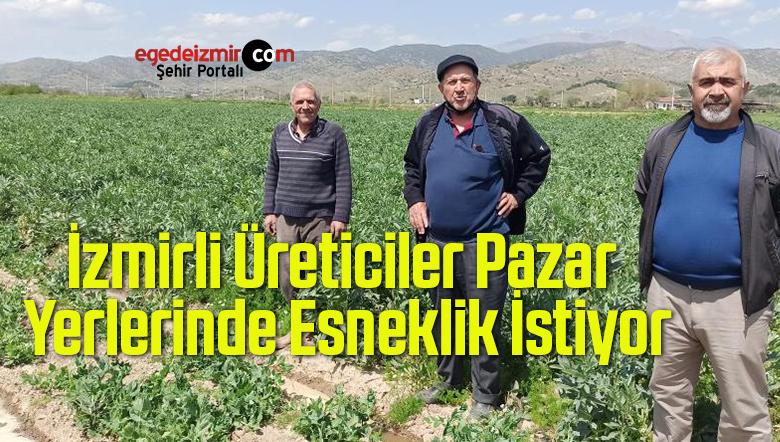 İzmirli Üreticiler Pazar Yerlerinde Esneklik İstiyor