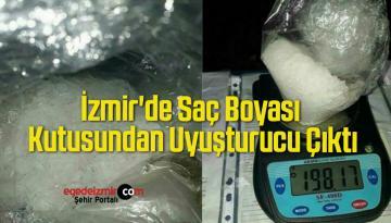 İzmir'de Saç Boyası Kutusundan Uyuşturucu Çıktı