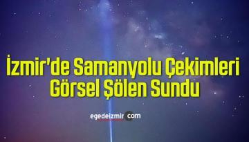 İzmir'de Samanyolu Çekimleri Görsel Şölen Sundu