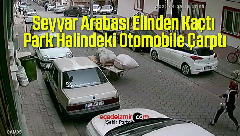 Seyyar Arabası Elinden Kaçtı Park Halindeki Otomobile Çarptı