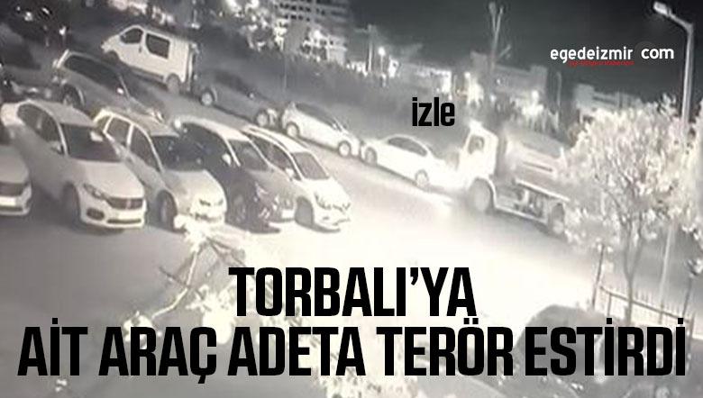 Üzerinde Torbalı Buğra yazan araç terör estirdi! Park halindeki araçlara böyle çarptı