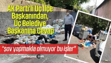 AK Parti'li Üç İlçe Başkanından, Üç Belediye Başkanına Cevap