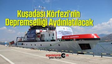 Marmara Araştırma Gemisi, Deprem Araştırma Seferi İçin İzmir'den Uğurlandı