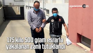 175 kilo 500 gram esrarla yakalanan zanlı tutuklandı