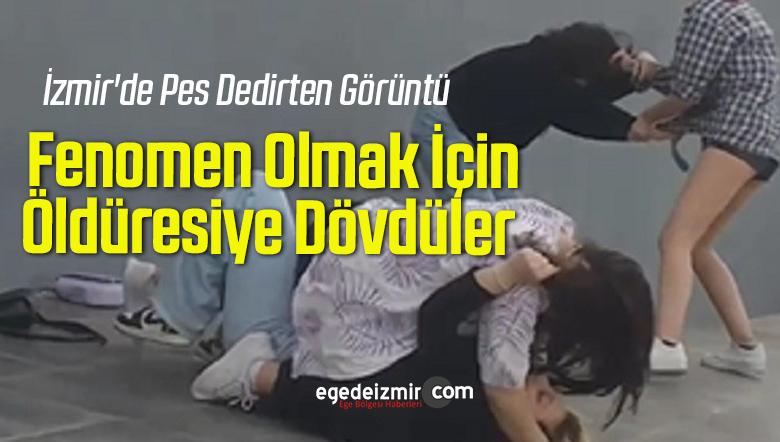 İzmir'de Pes Dedirten Görüntü: Fenomen Olmak İçin Öldüresiye Dövdüler