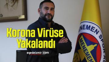 Menemenspor'da Teknik Direktör Ümit Karan Korona Virüse Yakalandı