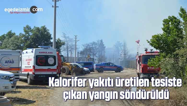 Kalorifer yakıtı üretilen tesiste çıkan yangın söndürüldü