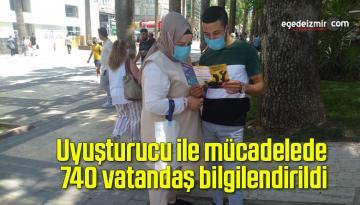 Uyuşturucu ile mücadelede 740 vatandaş bilgilendirildi