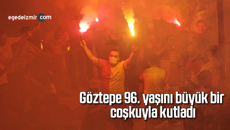 Göztepe 96. yaşını büyük bir coşkuyla kutladı