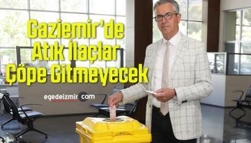 Gaziemir'de Atık İlaçlar Çöpe Gitmeyecek