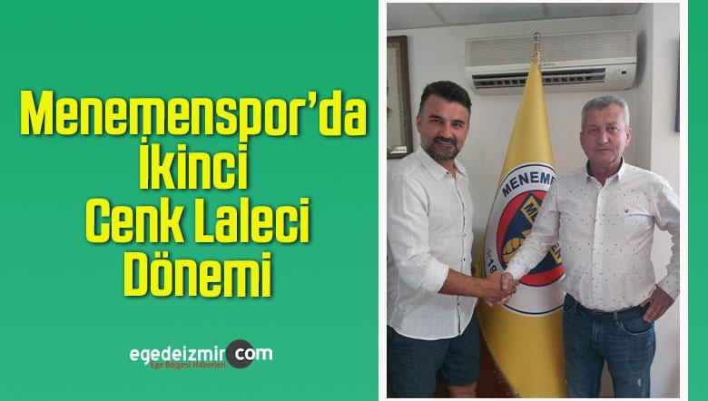 Menemenspor'da İkinci Cenk Laleci Dönemi