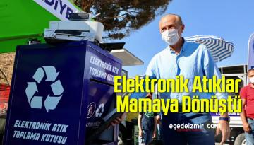 Elektronik Atıklar, Mamaya Dönüştü