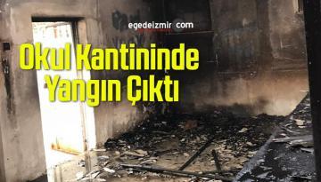 Okul Kantininde Yangın Çıktı