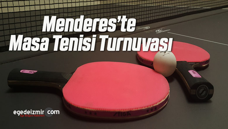 Menderes'te Masa Tenisi Turnuvası