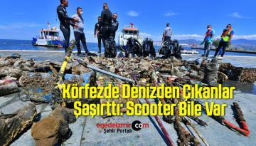 Körfezde Denizden Çıkanlar Şaşırttı: Scooter Bile Var