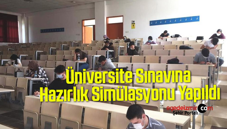 Üniversite Sınavına Hazırlık Simülasyonu Yapıldı