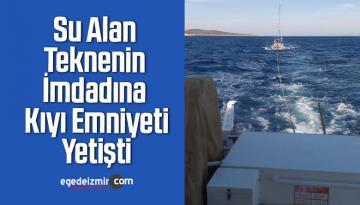 Su Alan Teknenin İmdadına Kıyı Emniyeti Yetişti