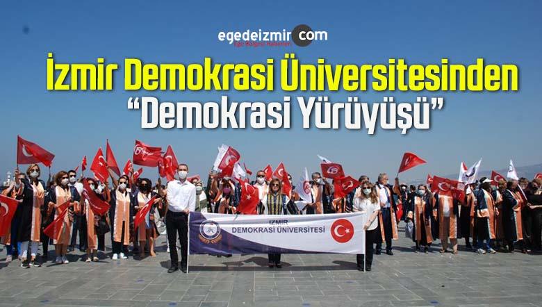"""İzmir Demokrasi Üniversitesinden """"Demokrasi Yürüyüşü"""""""