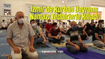 İzmir'de Kurban Bayramı Namazı Tedbirlerle Kılındı