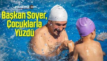 Başkan Soyer, Çocuklarla Yüzdü