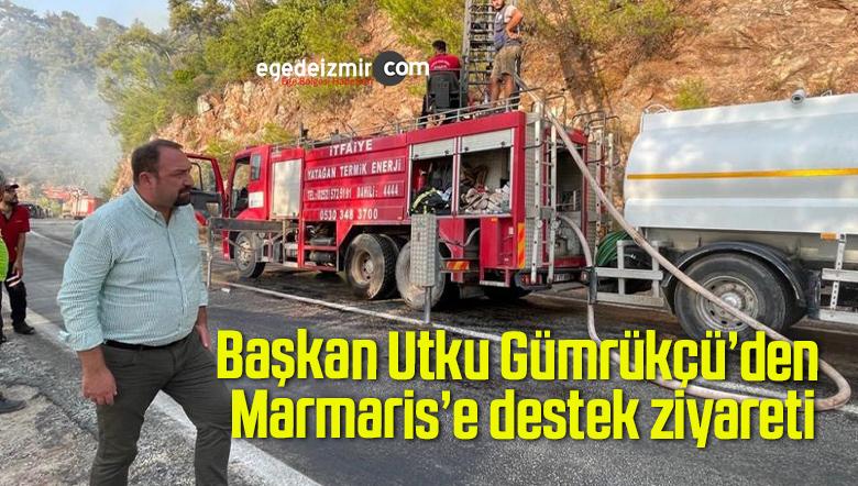 Başkan Utku Gümrükçü'den Marmaris'e destek ziyareti