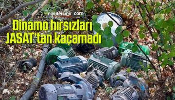 Dinamo hırsızları JASAT'tan kaçamadı