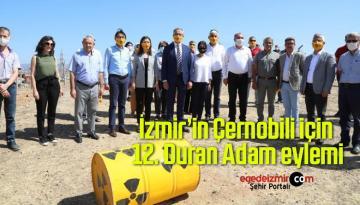 İzmir'in Çernobili için 12. Duran Adam eylemi