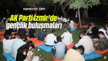 AK Parti İzmir'de gençlik buluşmaları