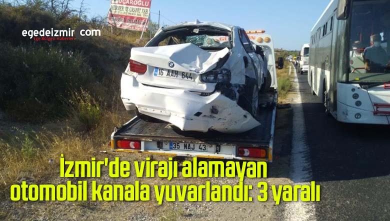 İzmir'de virajı alamayan otomobil kanala yuvarlandı: 3 yaralı