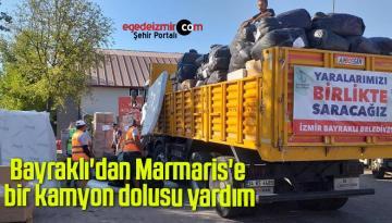 Bayraklı'dan Marmaris'e bir kamyon dolusu yardım
