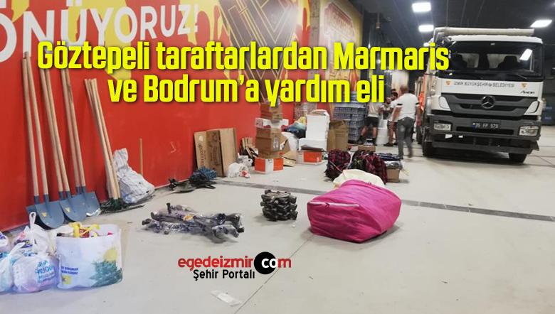 Göztepeli taraftarlardan Marmaris ve Bodrum'a yardım eli