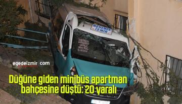 Düğüne giden minibüs apartman bahçesine düştü: 20 yaralı