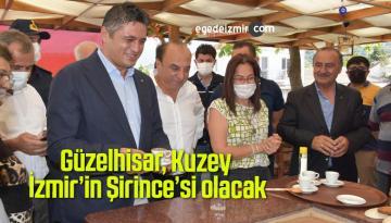 Güzelhisar, Kuzey İzmir'in Şirince'si olacak