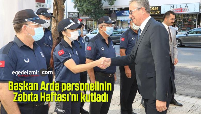 Başkan Arda personelinin Zabıta Haftası'nı kutladı