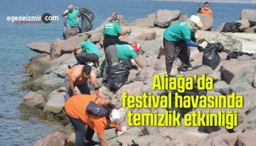 Aliağa'da festival havasında temizlik etkinliği