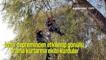 İzmir depreminden etkilenip gönüllü arama kurtarma ekibi kurdular
